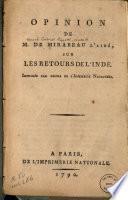Opinion de M. de Mirabeau l'aîné, sur les retours de l'Inde