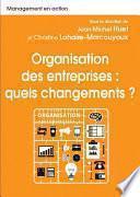 Organisation des entreprises : quels changements ?