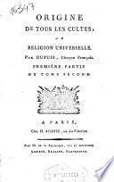 Origine de tous les cultes ou religion universelle
