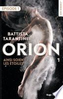 Orion - tome 1 Ainsi soient les étoiles Episode 1