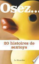 Osez 20 histoires de sextoys