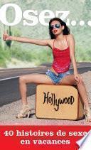 Osez 40 histoires de sexe en vacances