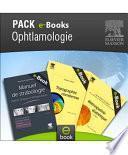 Pack OPHTALMOLOGIE - Elsevier Masson
