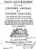 Pain quotidien pour l'homme animal et l'homme spirituel, à l'usage des paysans des montagnes
