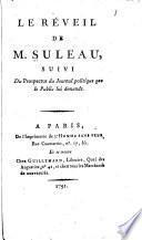 Pamphlets: no. 1. Le réveil de M. Suleau, suivi du Prospectus du Journal politique