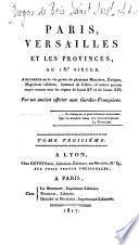 Paris, Versailles et les provinces, au dix-huitième siècle