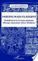 Parlons maya classique