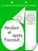 Pendant et après Foucault