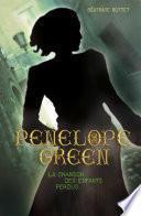 Penelope Green (Tome 1) - La chanson des enfants perdus