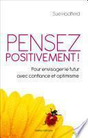 Pensez positivement