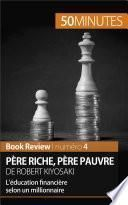 Père riche, père pauvre de Robert Kiyosaki (Book Review)