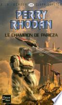 Perry Rhodan n°245 - Le Champion de Paricza