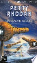 Perry Rhodan n°249 - Les Ennemis de Zeus