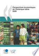 Perspectives économiques de l'Amérique latine 2009