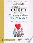 Petit cahier d'exercices de Communication NonViolente avec les enfants