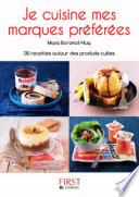 Petit Livre de - Je cuisine mes marques préférées