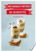 Petit livre de - Mes marques préférées en 130 recettes