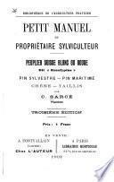 Petit manuel du propriétaire sylviculteur...