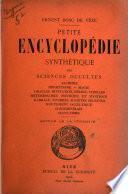 Petite encyclopédie synthétique des sciences occultes