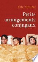 Petits arrangements conjugaux