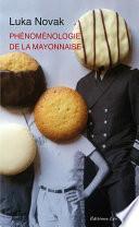 Phénoménologie de la mayonnaise