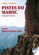 Pistes du Maroc à travers l'histoire :