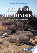Pistes du Sud tunisien à travers l'histoire