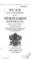 Plan de l'institut des Séminaires généraux, dans les États de l'Empereur