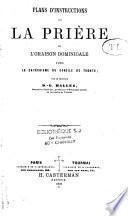 Plans d'instructions sur la prière et l'oraison dominicale d'après le catéchisme du Concile de Trente