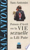 Poison d'avril ou la vie sexuelle de Lili Pute