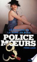 Police des moeurs Hors-série Le Mystère de la dame en bleu