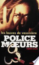 Police des moeurs no130 Les Louves de Vassivière