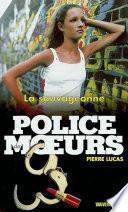 Police des moeurs no150 La Sauvageonne