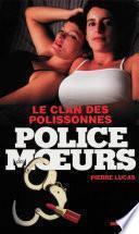 Police des moeurs no204 Le clan des polissonnes