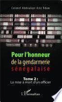 Pour l'honneur de la gendarmerie sénégalaise Tome 2
