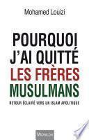 Pourquoi j'ai quitté les Frères musulmans