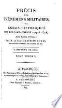Précis des Évènements militaires ou Essai historique sur les Campagnes de 1799 à 1814