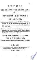 Précis des opérations générales de la division française du Levant