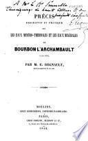 Précis descriptif et pratique sur les eaux minéro-thermales et les eaux minérales de Bourbon-l'Archambault (Allier)