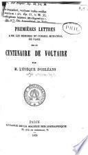 Premières lettres à MM. les membres du conseil municipal de Paris sur le Centenaire de Voltaire