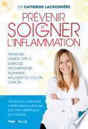 Prévenir et soigner l'inflammation