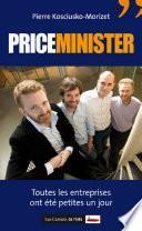 Priceminister - Toutes les entreprises ont été petites un jour
