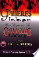 Prieres Techniques Pour Disgracier Les Goliaths Locaux