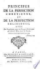 Principes de la perfection chrétienne, et de la perfection religieuse [by J. Besoigne].