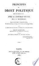 Principes du droit politique mis en opposition avec le contrat social de J.-J. Rousseau...
