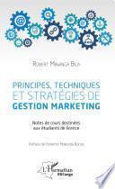 Principes, techniques et stratégies de gestion marketing