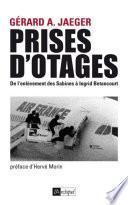 Prises d otages : De l enlèvement des sabines à Ingrid Bétancourt