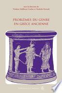Problèmes du genre en Grèce ancienne
