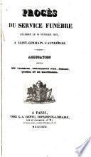 Procès du service funèbre [Charles Ferdinand d'Artois, duc de Berry], célébré le 14 février 1831 à Saint-Germain-l'Auxerrois