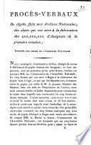 Procès-verbaux de dépôts faits aux Archives Nationales, des objets qui ont servi à la fabrication des 400,000,000 d'assignats de la première création, imprimés par ordre de l'Assemblée Nationale